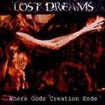 Lost Dreams - Where Gods Creation Ends